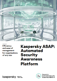 KASPERSKY AUTOMATED SECURITY AWARENESS PLATFORM (ASAP) - DATASHEET